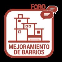 Foro Mejoramiento de Barrios